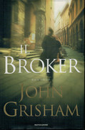 JOHN  GRISHAM     IL  BROKER               PAGINE:    342 - Books, Magazines, Comics