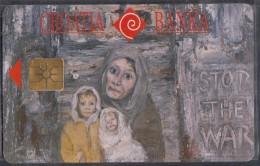 """KROATIEN Telefonkarte Mit Gemälde """"Stop The War"""", 100 E - Malerei"""