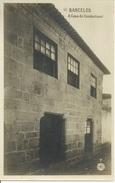 BARCELOS - Nº 7 - A Casa Do Condestavel (Ed. C. E. Minho) - Braga