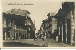 BARCELOS - Nº 13 - Largo Dr. Martins Lima (Ed. C. E. Minho) - Braga