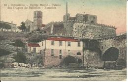 BARCELOS - Barcellos - Nº 10 - Pelourinho - Egreja Matriz - Palacio Duques De Barcellos - Braga