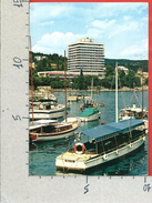 CARTOLINA VG JUGOSLAVIA - OPATIJA - Hotel Ambasador - 10 X 15 - ANN. 1969 - Yugoslavia
