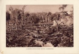 CONSTRUCTION D'UNE ROUTE, CAMEROUN,  Planche Densité = 200g, Format: 20 X 29 Cm, (Agence Economique Togo-Cameroun) - Historical Documents