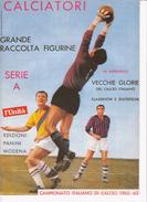 CALCIATORI PANINI 1962-63*Ristampa L'Unità 1994=solo Serie A - Sport