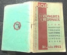 J.O.C. XV Anniversaire Congrés Regionaux 21 Juin 1942 Lyon V Photos Syndicalisme - Programs