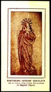 SANTINO - Santissima Vergine Desolata - Santino Antico, Anno 1905 Con Preghiera Come Da Scansione. - Imágenes Religiosas