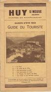 Brochure De 1933 Guide Du Touriste De HUY-SUR-MEUSE - Culture