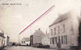 HENSIES - Rue De Thièvres (sur La Carte) Mais C'est Rue De Chièvres - Hensies