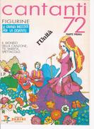 CANTANTI PANINI 1972 * Ristampa L'Unità 1995, Parte Prima - Muziek