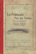 Le Français Par Les Textes (degré Moyen) Par J-J Van Dooren & V. Bouillon, Hachette, 1924 - Livres, BD, Revues