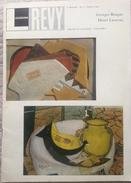 Revue Lousiana Revy - Georges Braque Et Henry Laurens 40 Pages 25x 34,5 Cm - Musées & Expositions