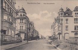 NEUNKIRCHEN SAAR / PRINZ HEINRICHSTRASSE (with Good Stamp) - Kreis Neunkirchen