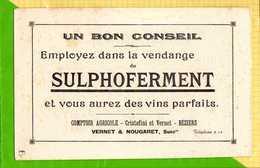 BUVARD BLOTTER  : Un Bon Conseil Employez Pour Les Vendanges SULPHOFERMENT   Beziers - Liquor & Beer