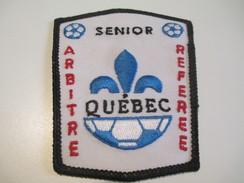 Écusson Tissu Ancien / Canada/ Québec/Sport / SOCCER/Arbitre/Sénior/Referee/Années 1980            ET100 - Patches