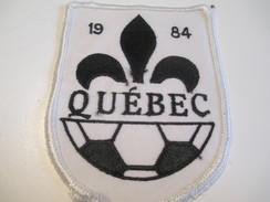 Écusson Tissu Ancien / Canada/ Québec/Sport / SOCCER/Québec /1984           ET101 - Patches