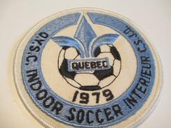 Écusson Tissu Ancien / Canada/ Québec/Sport / SOCCER/QYSC Indoor Soccer Interieur CSJQ/ 1979         ET102 - Patches