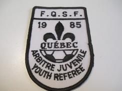 Écusson Tissu Ancien / Canada/ Québec/Sport / SOCCER/FQSF/Arbitre Juvénile/Youth Referee/ 1985     ET104 - Patches
