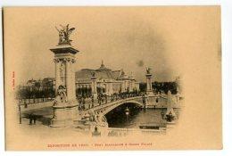 PARIS - Exposition De 1900 - Pont Alexandre Et Grand Palais - Exposiciones