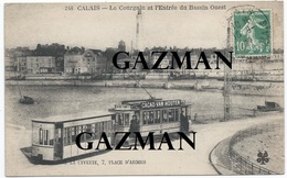 CALAIS -  MTIL  - N°248  Le Courgain Et L'entrée Du Bassin Ouest - Tramway - Pub Van Houten - Calais