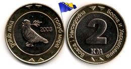 Bosnie - 2 Markka 2003 (UNC) - Bosnia And Herzegovina