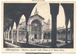 ABBIATEGRASSO - CHIOSTRO E FACCIATA DELLA CHIESA S. MARIA NOVA  NON VIAGGIATA FG - Milano