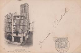 LA ROCHELLE  (17) Pionnière . Maison Du XVe Siècle (Epicerie-Mercerie TESSIER ) - La Rochelle
