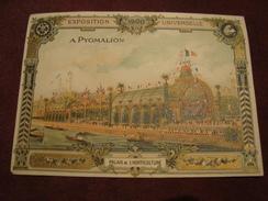 Chromo A PYGMALION Exposition Unverselle 1900 Palais De L'horticulture PARIS - Otros