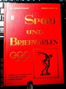 SPORT UND BRIEFMARKEN - Handbuch Der SPORTPHILATELIE- Geschichte Des Sport In Wort Und Bild - Year 1958- - Altri Libri