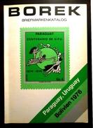 BOREK - BRIEFMARKENKATALOG - PARAGUAY - URUGUAY - BOLIVIEN - Year 1976 - - Francobolli