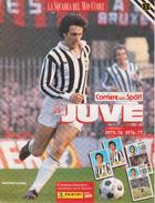 La JUVE La Squadra Del Mio Cuore - Fascicolo 8: 1975-76 E 1976-77 - Sport