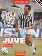La JUVE La Squadra Del Mio Cuore - Fascicolo 10: 1979-80 E 1980-81 - Sport