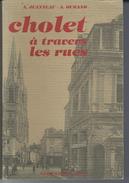 """49 - CHOLET - Livre De 10 Pages """" Cholet à Travers Les Rues """"de A.Jeanneau Et A.Durand - 1988 - Pays De Loire"""