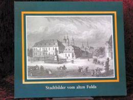 Stadtbilder Vom Alten Fulda - Libri Vecchi E Da Collezione
