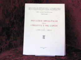 Sepulcros Megaliticos De La Cerdanya Y Del Capcir : - Oude Boeken