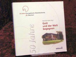 50 Jahre Evangelische Stadtakademie Für Bochum - Libri Vecchi E Da Collezione