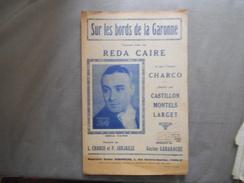 SUR LES BORDS DE LA GARONNE PAROLES DE L.CHARCO & P.JARJAILLE MUSIQUE DE GASTON GABAROCHE 1935 - Noten & Partituren