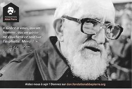"""Carte Postale. .Photo De L'Abbé Pierre âgé, Et Citation """"Grâce à Vous, Aucun Homme... Ne Couchera Sur L'asphalte..."""" - Personnages Historiques"""