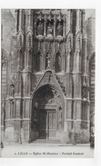 LILLE - N° 2 - EGLISE ST MAURICE - PORTAIL CENTRAL - CPA VOYAGEE - Lille