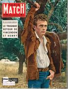 PARIS-MATCH N°416 -  30  Mars 1957- Vincendon Henry- James Dean - Mort De Brancusi - Baudouin 1er - General Issues