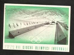 GIOCHI OLIMPICI INVERNALI - CORTINA 1956 (Stadio Della Neve) Affrancata - Annullo Cerimonia Di Apertura - Giochi Olimpici