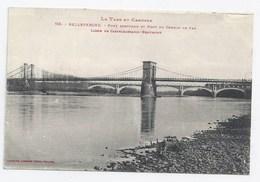 Cpa Le Tarn Et Garonne 163 Belleperche Pont Suspendu Et Pont Du Chemin De Fer Ligne De Castelsarrazin-beaumont - Castelsarrasin
