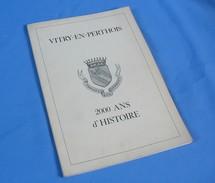 VITRY-EN-PERTHOIS, 2000 Ans D'Histoire / 1982 - Champagne - Ardenne