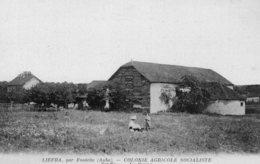 (1) CPA  Liefra Colonie Agricole Socialiste  La Ferme  (bon Etat) - France
