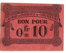 CONSTANTINE BILLET 1915 CHAMBRE COMMERCE 0.10 FRS NEUF - Algérie