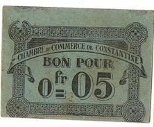 CONSTANTINE BILLET 1915 CHAMBRE COMMERCE 0.05 FRS NEUF - Algérie