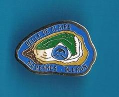 1 PIN'S  //    ** HUITRES BELLE DE CLAIRE ** MARENNES OLÉRON ** - Food