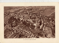 AUDE, LA CITE DE CARCASSONNE, Planche Densité = 200g, Format: 20 X 29 Cm, (E.P.A. Moraud) - Documents Historiques