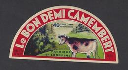 Etiquette De Fromage Demi Camembert  -  Le Bon  -  Laiterie Hurault  à  Dieppe Sous Douaumont  (55 T) - Quesos