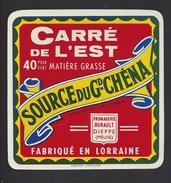 Etiquette De Fromage Carré De L'Est - Source Du Gd. Chéna - Laiterie Hurault  à  Dieppe Sous Douaumont  (55 ) - Quesos