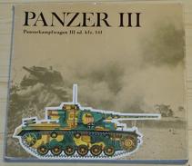 Panzer III - Panzerkampfwagen III Sd. Kfz. 141 - Guerre 1939-45
